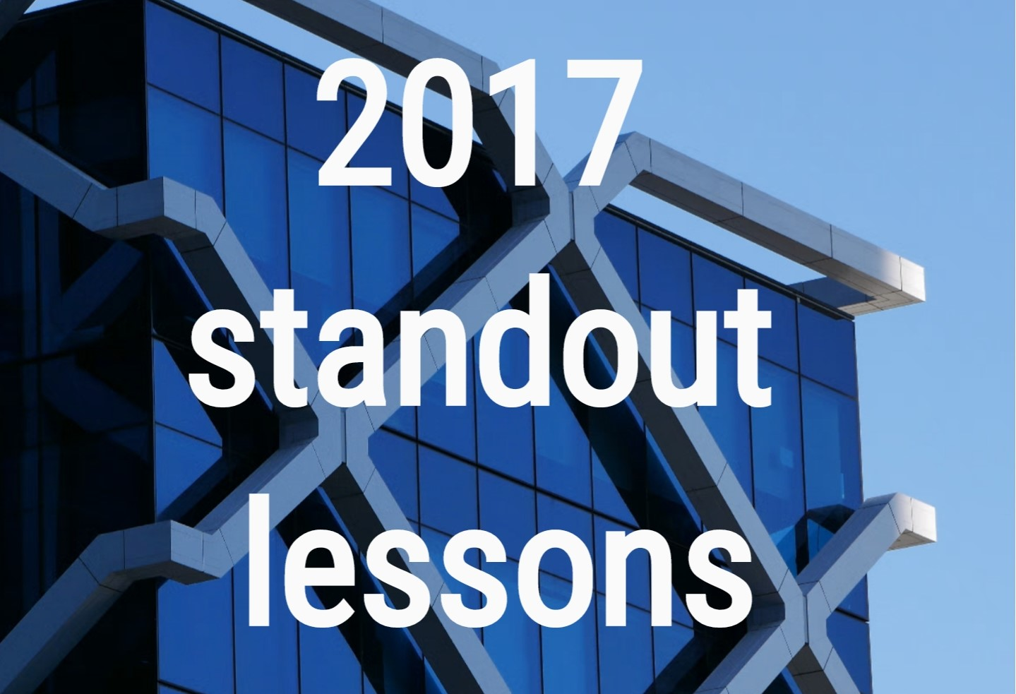 2017 standout lessons, windows, building features